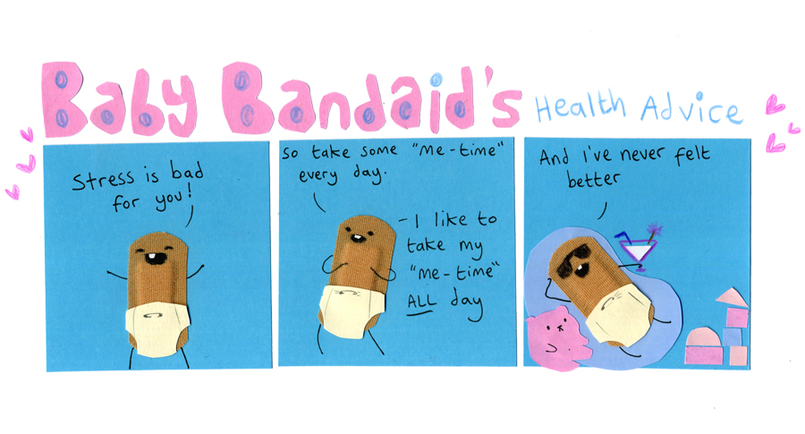 Baby Bandaid's Health Advice