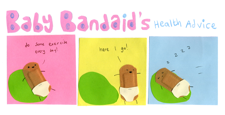Baby Bandaid's heath advice 3